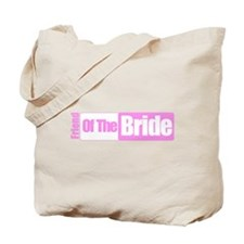 Friend of the Bride Tote Bag