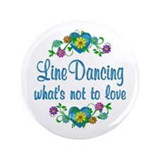 "Line Dancing to Love 3.5"" Button (100 pack)"