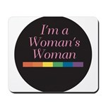 WOMAN'S WOMAN Mousepad
