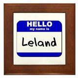 hello my name is leland  Framed Tile