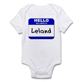 hello my name is leland  Onesie
