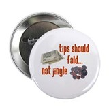 "Tips should fold 2.25"" Button (100 pack)"