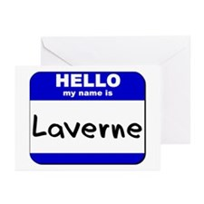 hello my name is laverne  Greeting Cards (Package