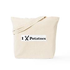 I Eat Potatoes Tote Bag