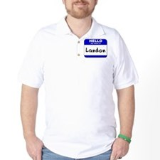 hello my name is landon T-Shirt