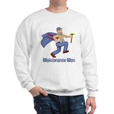 Maintenance Man Sweatshirt
