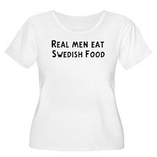 Men eat Swedish Food T-Shirt