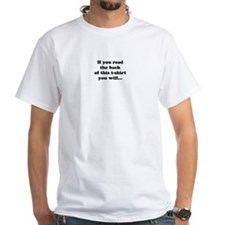 """If you read... (""""Lose The Game"""" on the back) Shirt"""
