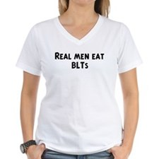 Men eat BLTs Shirt