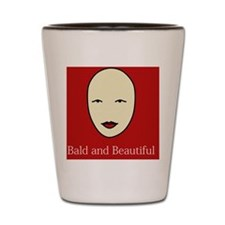 Bald and Beautiful on red Shot Glass