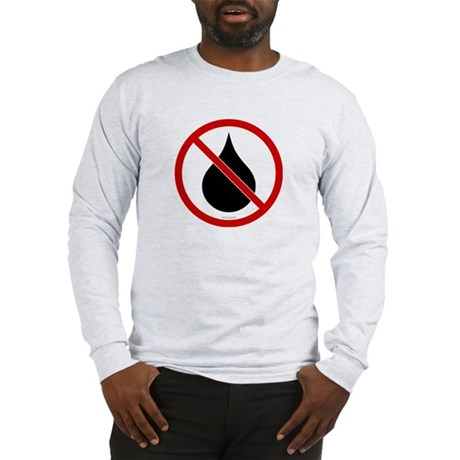 No Oil Long Sleeve T-Shirt