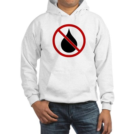 No Oil Hooded Sweatshirt