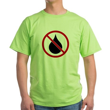 No Oil Green T-Shirt