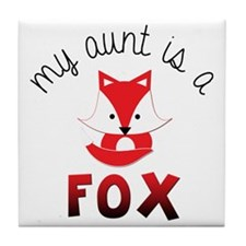My Aunt is a Fox! Tile Coaster