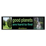 good planet Bumper Car Sticker