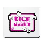 Dice Night Mousepad