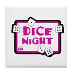 Dice Night Tile Coaster