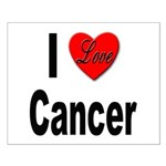 I Love Cancer Small Poster