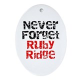 Never Forget Ruby Ridge Oval Ornament
