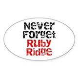 Never Forget Ruby Ridge Oval Decal