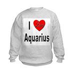 I Love Aquarius (Front) Kids Sweatshirt