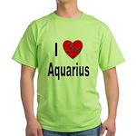 I Love Aquarius Green T-Shirt
