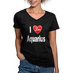 I Love Aquarius (Front) Women's V-Neck Dark T-Shir