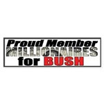 Proud Member, Millionaires fo Bumper Sticker