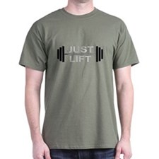 JUST LIFT III T-Shirt