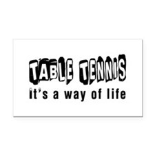 Table Tennis it is a way of life Rectangle Car Mag