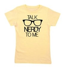 Talk Nerdy To Me Girl's Tee
