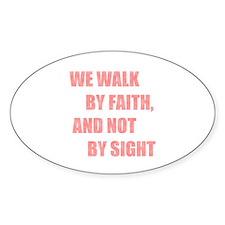 Walk by Faith Oval Decal