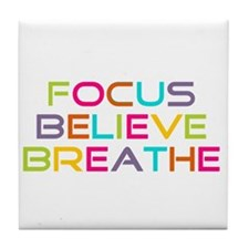 Multi Focus Believe Breathe Tile Coaster
