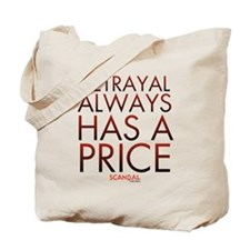 Betrayal Always Has a Price Tote Bag