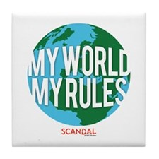My World My Rules Tile Coaster