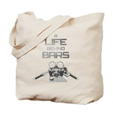 A Life Behind Bars Tote Bag