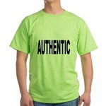 Authentic (Front) Green T-Shirt