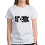 Authentic (Front) Women's T-Shirt