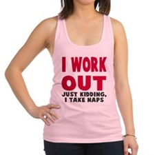 I Work Out Naps Racerback Tank Top