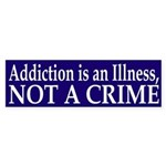 Addiction is an Illness, Not a Crime - sticker