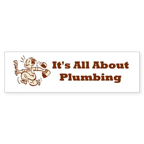 Plumber Bumper Sticker