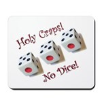 Holy Craps! Mousepad