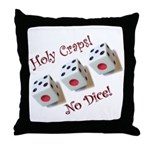 Holy Craps! Throw Pillow