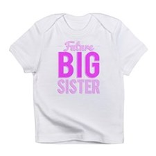 Future Big Sister Infant T-Shirt