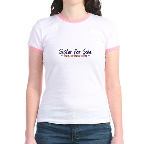 Sister for Sale Jr. Ringer T-Shirt