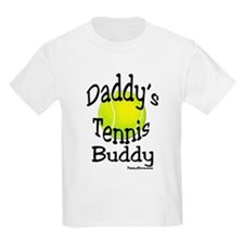 Daddy's Tennis Buddy T-Shirt