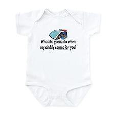 Whatcha gonna do... Infant Bodysuit