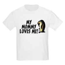 My Mommy Loves Me (Penguins) T-Shirt