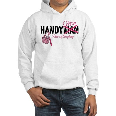 Handy Mom Hooded Sweatshirt