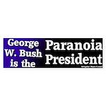 Paranoia President Bumper Sticker